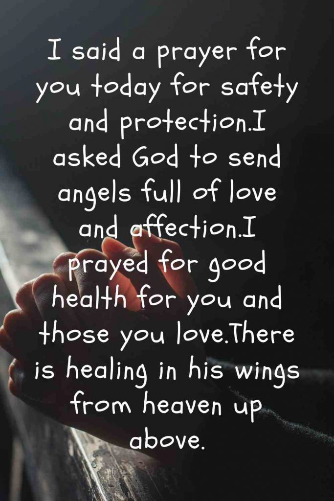 I said a prayer for you today quotes