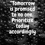 Tomorrow Is Not Promised Quotes | The Best 150 Quotes Explained!