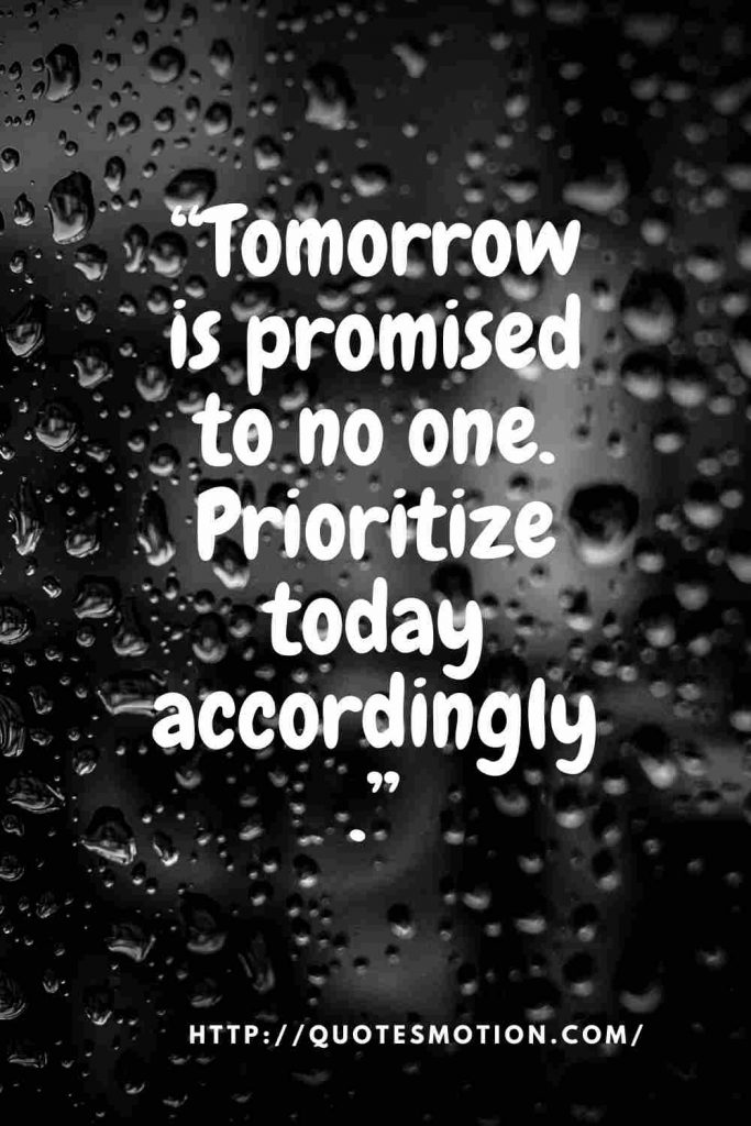 Tomorrow-Is-Not-Promised-Quotes