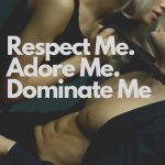 I Want You to Dominate Me Quotes | 85 Dominate Me in Bed Quotes