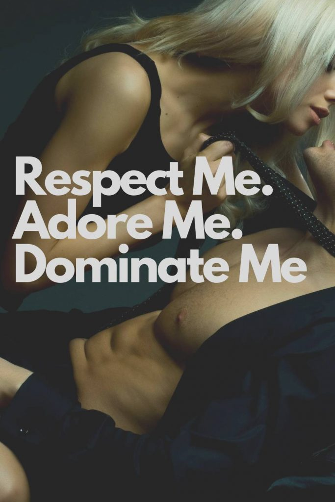i want you to dominate me quotes I Want You to Dominate Me Quotes