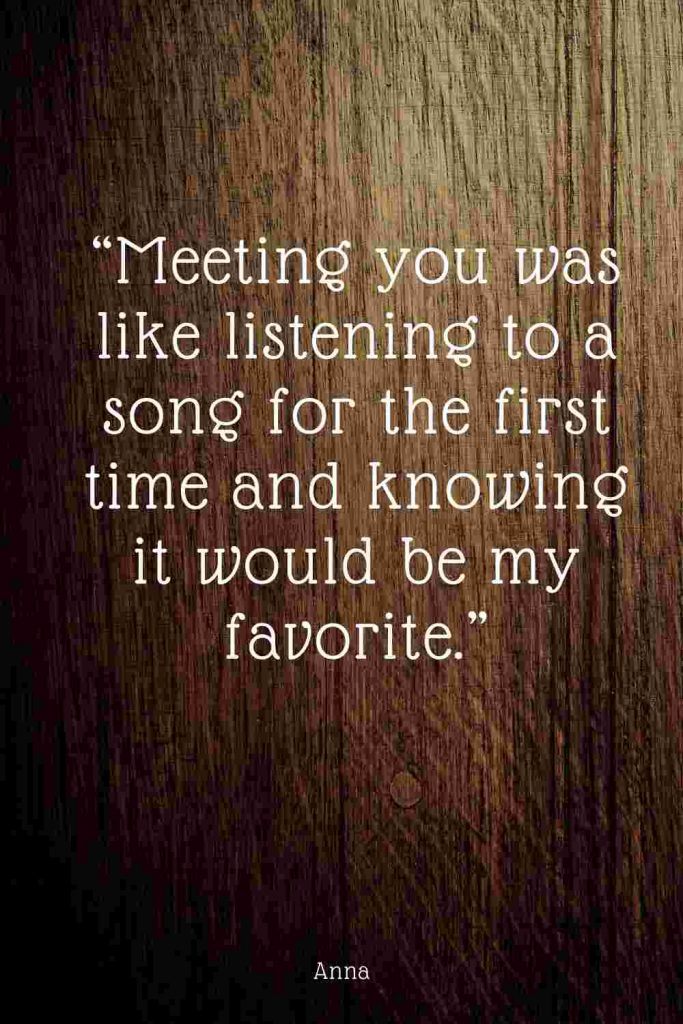 quotes about meeting someone first time