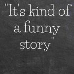 90 Best Quotes from It's Kind Of a Funny Story | Ned Vizzini